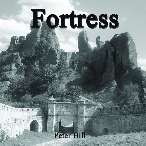 Fortress by Peter Hill