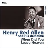 When Did You Leave Heaven (1935 - 1936) by Henry Red Allen