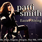 Easter Rising (Live) von Patti Smith