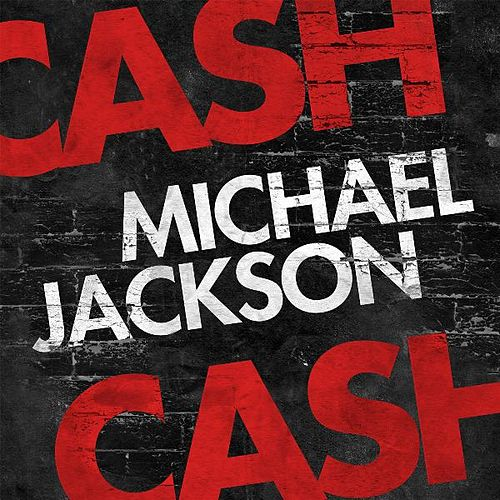 Michael Jackson (The Beat Goes On) by Cash Cash