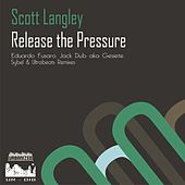 Release The Pressure by Scott Langley