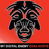 Zona Norte by My Digital Enemy