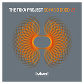 So Fa So Good by Toka Project