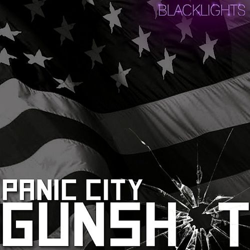 Gunshot by Panic City