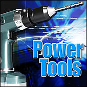 Power Tools: Sound Effects by Sound Effects Library