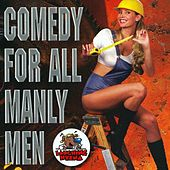 Comedy For All Manly Men by Various Artists