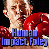 Human Impact Foley: Sound Effects by Sound Effects Library