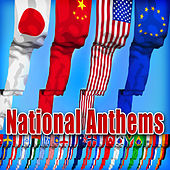 National Anthems by Patriotic Fathers