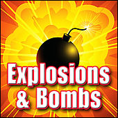 Explosions & Bombs: Sound Effects by Sound Effects Library