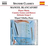 Piano Music / Country Games and Dances / Intimate songs I by Manuel Blancafort