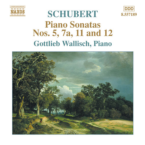 Piano Sonatas, Nos. 5, 7a, 11 and 12 by Franz Schubert