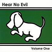 Hear No Evil, Volume One by Various Artists
