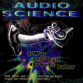 Two And A Half Orbits Later by Audio Science