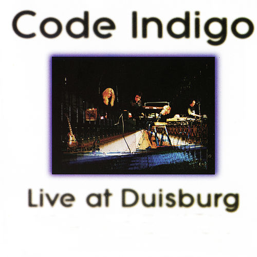 Live at Duisburg by Code Indigo