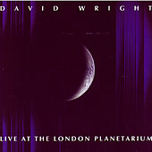 Live At London Planetarium by David  Wright
