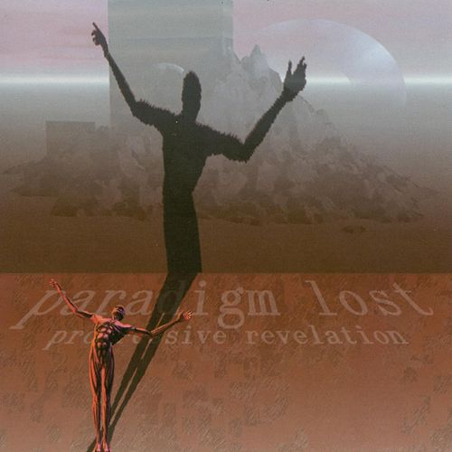 Progressive Revelation by Paradigm Lost