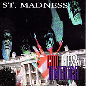 God Bless America by St. Madness