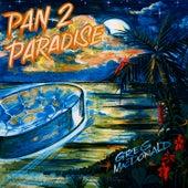 2 Pan Paradise by Greg MacDonald