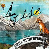 Arise by Will Retherford