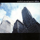 Bliss by Wistful Sound Gazers