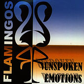 Unspoken Emotions by The Flamingos