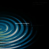 Common Margins by Tim Reynolds