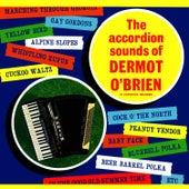 The Accordion Sounds of Dermot O' Brien by Dermot O'Brien