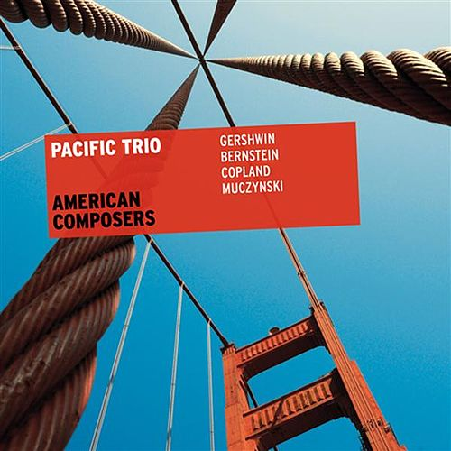 American Composers by Pacific Trio