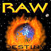 Raw Destiny by Raw