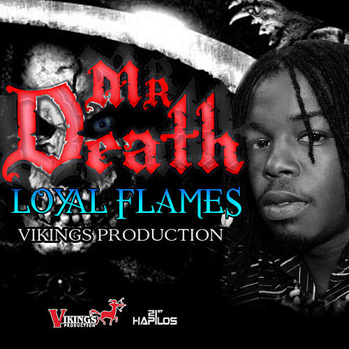 Mr. Death by Loyal Flames
