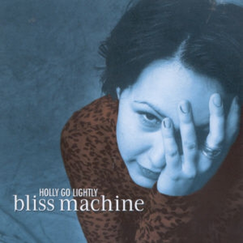 Bliss Machine by Holly Golightly