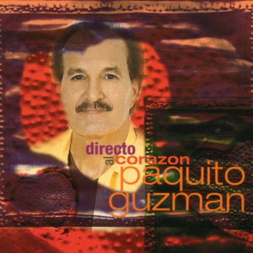 Direct Al Corazon by Paquito Guzman
