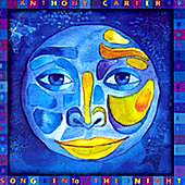Song Into The Night by Anthony Carter