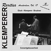 Klemperer Rarities: Amsterdam, Vol. 17 (1961) by Various Artists