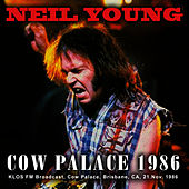 Cow Palace 1986 (Live) von Neil Young