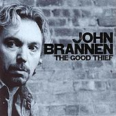 The Good Thief by John Brannen