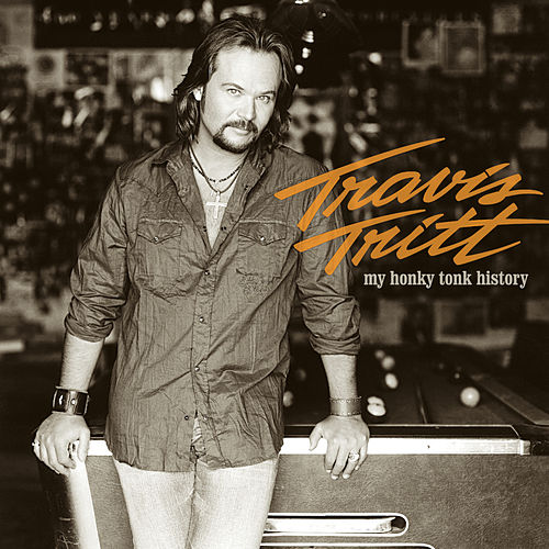 My Honky Tonk History by Travis Tritt