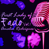 First Lady of Fado, Vol. 1 von Amalia Rodrigues