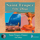 Saint Tropez: Cote Plage by Various Artists