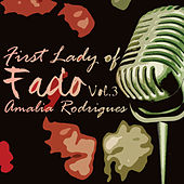 First Lady of Fado, Vol. 3 von Amalia Rodrigues