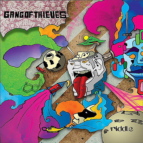 Riddle by Gang of Thieves