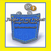 Jingle in My Pocket (Songs That Teach) by Sharon MacDonald