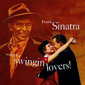 Song for Swingin' Lovers (Bonus Track Version) by Frank Sinatra