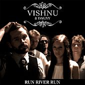 Run River Run by Vishnu Ojha