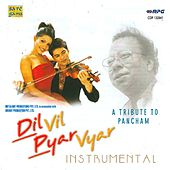 Dil Vil Pyar Vyar - A Tribute To Pancham Inst. by Various Artists