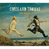 Into the Sun by Chris And Thomas