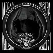 Masters Of The Dark Arts by La Coka Nostra