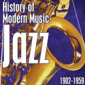 History Of Modern Music: Jazz 1902-1959 von Various Artists
