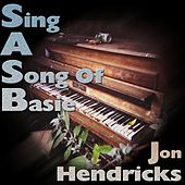 Sing A Song Of Basie von Jon Hendricks