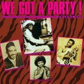 We Got A Party! von Various Artists